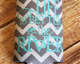 Life is Better on the River Can Insulator