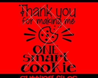 Thank you for making me one smart cookie svg, for teacher svg,  svg, potholder svg, teacher gift svg, christmas gift svg, life short svg