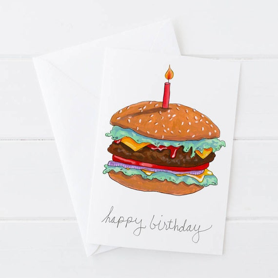 Happy Birthday Card, Funny Food Card, Hamburger Card, Burger Illustration, Fast Food Card 5x7
