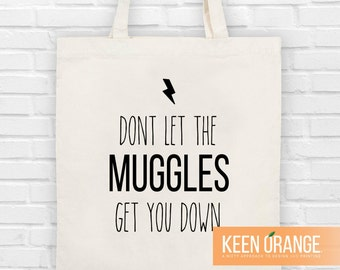 Don't Let the Muggles Get You Down Canvas Tote Bag