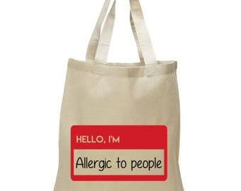 High Quality Heavy Canvas Tote Bag - Hello, I'm allergic to people - Funny Tote Bag