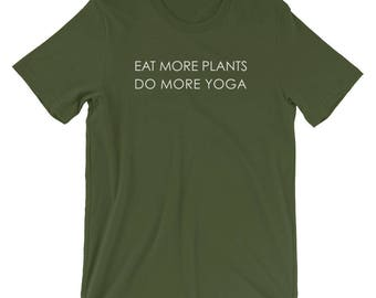 Eat More Plants Do More Yoga T-Shirt
