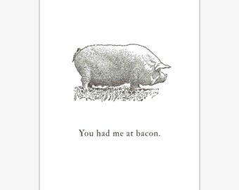 Foodie gift, Bacon print, pig illustration, you had me at bacon, funny kitchen decor