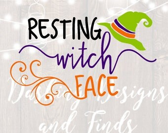 DIGITAL DOWNLOAD halloween svg - resting witch face - witch svg - halloween shirt - fall svg - png files - wine glass decal - yeti decal
