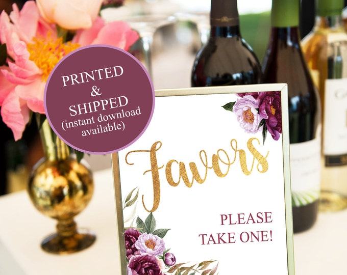 Favors Table Sign // Favor Sign // Bridal // Printed // Baby Shower // Floral // Burgundy // 8x10 // 5x7 // FLORENCE COLLECTION