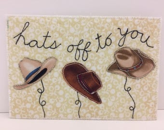Hats off to you fabric postcard