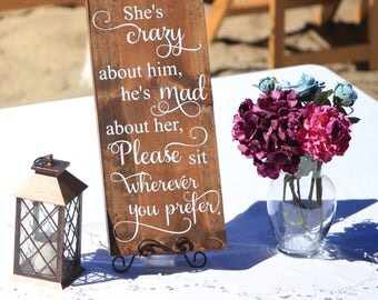 She's crazy he's mad - rustic wedding decor - wooden wedding signs - ceremony entrance - wedding decor - wedding seating - rustic wedding
