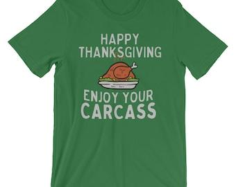Happy Thanksgiving Enjoy Your Carcass Vegan Holiday T-Shirt | Vegetarian Funny Gift Tee | Thanksgiving Vegan Tank Tops | Short-Sleeve Unisex