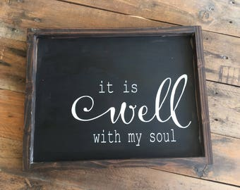 It is well with my soul,with my soul sign,Rustic Sign,Framed Wood Sign,scripture sign,farmhouse sign,home decor,wood sign,Gallery Wall