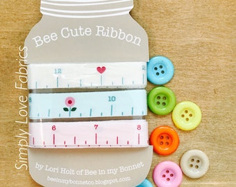 Mason Jar Measure It Ribbon Card by Lori Holt of Bee in my Bonnet for Riley Blake Designs- 6 Yards Total of 3 Ribbons