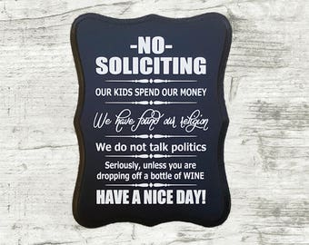 No Soliciting Sign unless you are dropping off a bottle of wine - funny no soliciting sign - humorous no solicitation sign