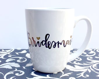 Personalized Bridesmaid Coffee Mug | Custom Bridal Party Coffee Cup | Gift for Bridesmaids, Wedding Party | Custom Made Bridal Shower Gift