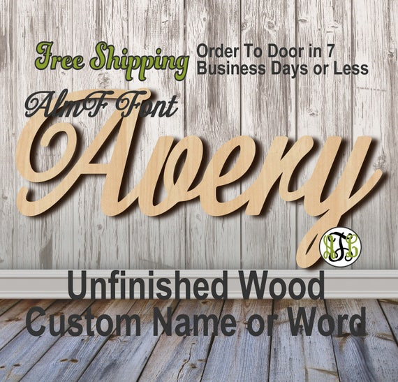 Unfinished Wood Custom Name or Word AlmF Font, wood cut out, Script, Connected, wood cutout, wooden sign, Nursery, Wedding, Birthday
