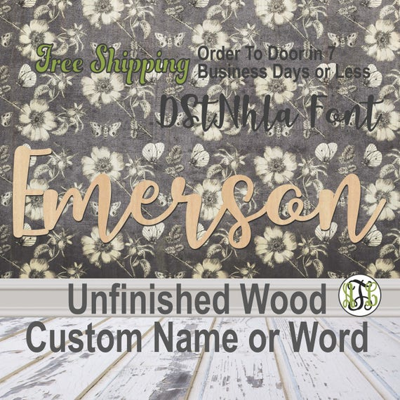 Unfinished Wood Custom Name or Word DStNhla Font, wood cut out, Script, Connected, wood cutout, wooden sign, Nursery, Wedding, Birthday