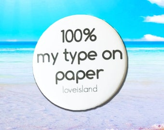 love island mug % my type on paper love island quote mug love island 100% my type on paper badge