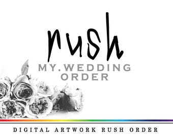 Custom 'Rush My Wedding Order' *Digital Printable Proof* Within 24 Hours
