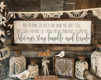 """Aways stay humble and kind   lyric sign   inspirational sign (25.5"""" x 8.75"""")"""