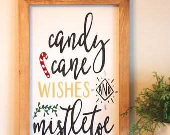 Candy Cane Wishes- Farmhouse Sign