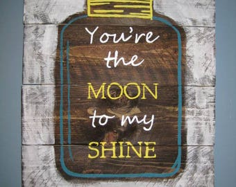 You're the MOON to my SHINE! (large)
