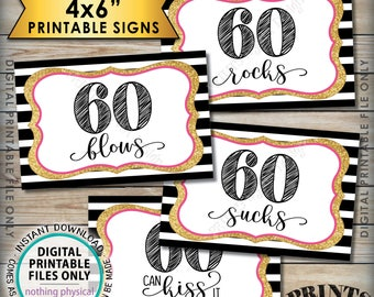 "60th Birthday Candy Signs, 60 Sucks 60 Rocks 60 Blows 60 Can Kiss It Sixtieth Candy Bar, 4 PRINTABLE Black/Pink/Gold Glitter 4x6"" Signs <ID>"