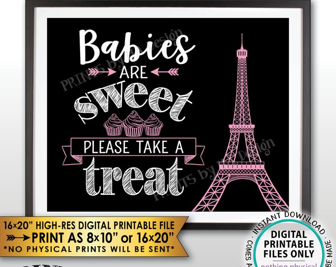 Babies are Sweet Please Take a Treat Paris Theme Baby Shower Cupcake, Eiffel Tower, Paris Shower, Black/White/Pink PRINTABLE Treat Sign <ID>