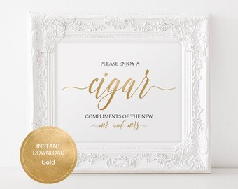 INSTANT DOWNLOAD Wedding Sign Cigar Bar sign 8x10 Gold color Calligraphy Wedding Bar Sign Cigar Compliments of the bride and groom #DP130_19