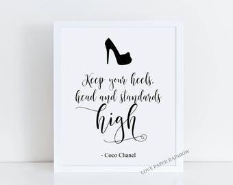 Keep Your Heels, Head & Standards High Print,Coco Chanel Print, Coco Chanel Quote, glamour print, fashion print, fashion wall art