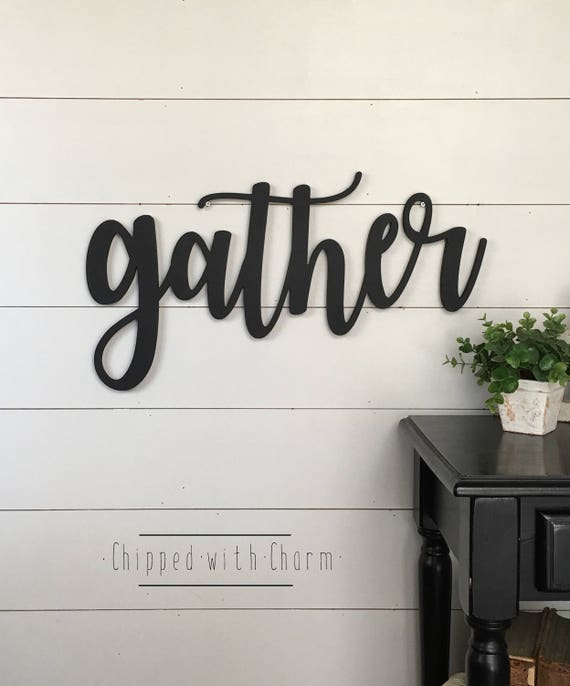 "Gather Cutout, 24"" Gather Sign, Gather Wall Decor, Gallery Wall Decor"
