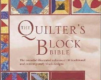The Quilter's Block Bible by Celia Eddy
