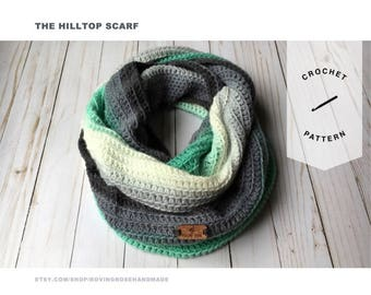 CROCHET PATTERN Hilltop Infinity Scarf - Easy Crochet Pattern - Easy Scarf Pattern - DK Scarf Pattern - Crochet Infinity Scarf Crochet Scarf