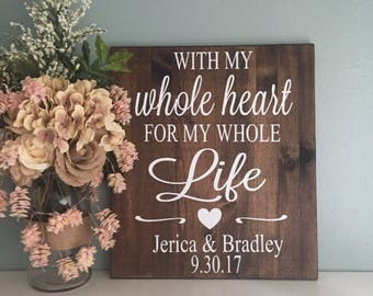 With My Whole Heart For My Whole Life / Rustic Wood Wedding Sign Favorite Place / Rustic Wedding Decor / Country Wedding Love Wedding Gift