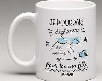 "Personalized mug ""I could move mountains for you"""