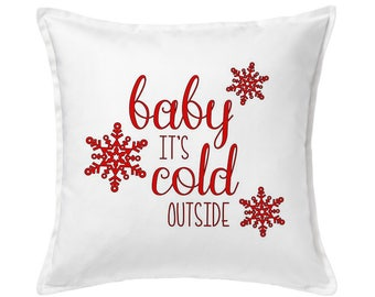 Baby It's Cold Outside Pillow, Christmas Pillow, Christmas Outdoor, Holiday Pillow, Christmas Decoration