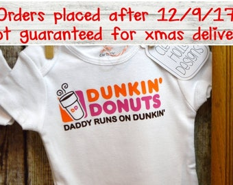 "Dunkin Donuts Coffee Onesie, ""Daddy Runs on Dunkin"" Parody of Dunkin logo (unisex long sleeve or short sleeve bodysuit) [new dad gift]"