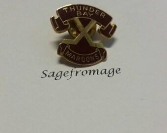 Thunder Bay Maroons pin