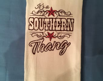 Its A Southern Thang Embroidered Tea Towel