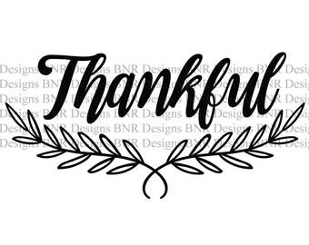 Thankful SVG Cut File, DXF Cut File, Digital File, Cricut File, Silhouette File, Laurel svg, Wreath svg, Thanksgiving svg