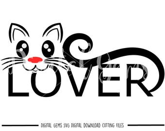 Cat Lover svg / dxf / eps / png files. Digital download. Compatible with Cricut and Silhouette machines. Small commercial use ok.