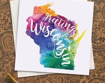 Wisconsin Watercolor Map Greeting Card, Greetings from Wisconsin Hand Lettered Text, Gift, Postcard, Giclée Print, Map Art, Choose 5 Colors