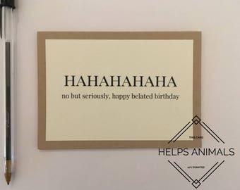 Belated Birthday Card | Belated Birthday Gift | Belated Birthday Joke