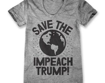 Save The Earth Impeach Trump! (Women)