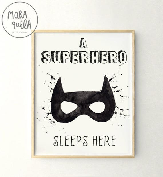 A SUPERHERO sleeps here. Batman illustration for kids and babies.