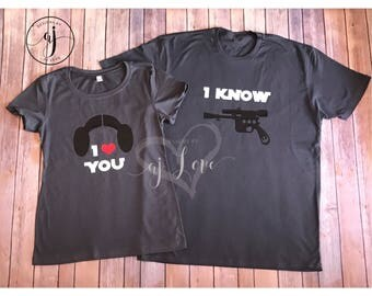 Princess Leia & Han Solor//I Love you//I Know//Couples Shirts//Star Wars **Listing Price is Per Shirt Per Size***