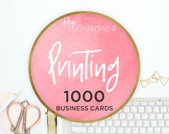 PRINTING -- 1000 -- Business Cards