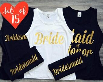 Bridesmaid Shirts (15), 15 Bridesmaid Tank Tops, Bridesmaid Shirts Set of 15, 15 Bridal Party Tanks, Bachelorette Party Tank Tops SET OF 15