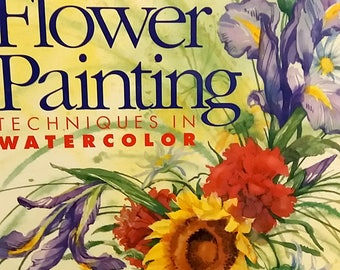 Basic Flower Painting Techniques In Watercolor Art Instuction