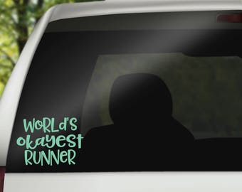 Vinyl Decal, Car Decal, Laptop Decal, Mirror Decal, Tumbler Decal, Running Decal, Exercise Decal  - World's Okayest Runner
