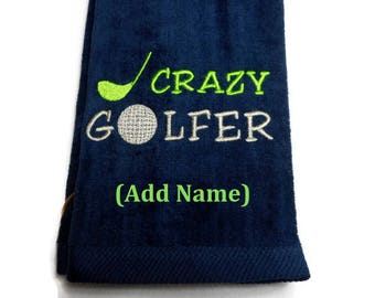 Golf towel, personalize towel, golfing gift, Crazy Golfer, embroidered towel, gift for him, custom golf towel, funny towel, golf birthday