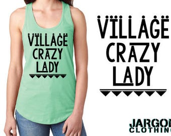 Village Crazy Lady