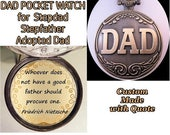 """XMAS in JULY SALE Stepfather Stepdad Adopted Dad Pocket Watch & Custom Quote w/31"""" Chain Necklace or 14"""" Belt Chain Father's Dad Gift Birthd"""
